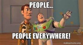 people... people EVERYWHERE! - Buzz and Woody (Toy Story) Meme | Make a Meme